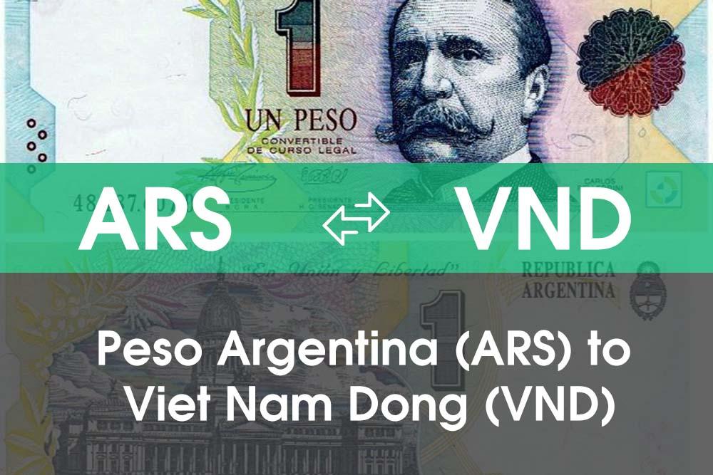 Chuyển đổi Peso Argentina (ARS) sang Việt Nam Đồng (VND)
