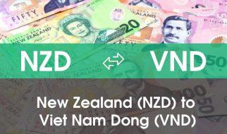 Chuyển đổi Đô la New Zealand (NZD) sang Việt Nam Đồng (VND)
