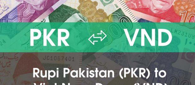 Chuyển đổi Rupi Pakistan (PKR) sang Việt Nam Đồng (VND)