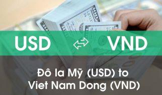 Chuyển đổi Đô la Mỹ (USD) sang Việt Nam Đồng (VND)